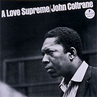 Johns Coltrane - A Love Supreme